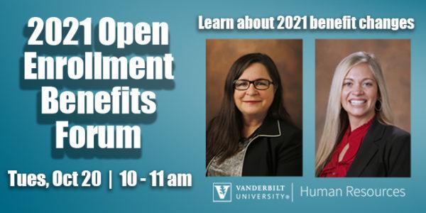 2021 Open Enrollment Benefits Forum