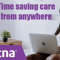 Time saving care from anywhere: Aetna
