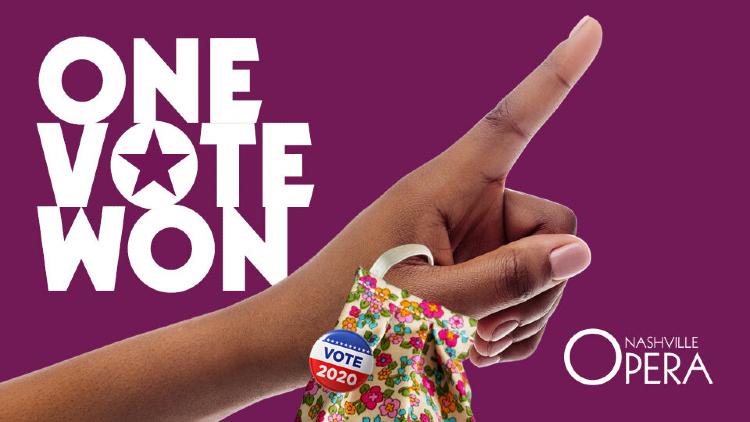 Watch free Nashville Opera production of 'One Vote Won'