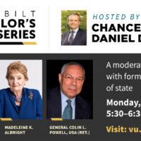 Vanderbilt Chancellor's Lecture Series: Jon Meacham, Madeleine Albright, Colin Powell