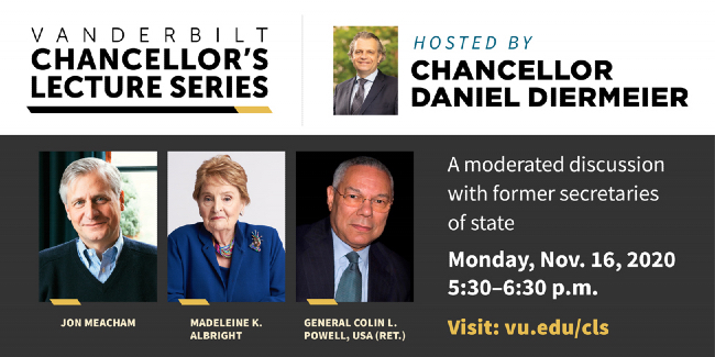 Madeleine Albright, Colin Powell to headline first Vanderbilt Chancellor's Lecture Series event for 2020-21