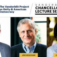 Vanderbilt Project on Unity and American Democracy: Al Gore, Jon Meacham, Condoleezza Rice