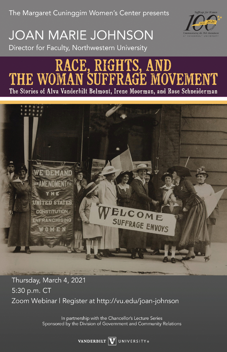 "Joan Marie Johnson: ""Race, Rights and the Woman Suffrage Movement: The Stories of Alva Vanderbilt Belmont, Irene Moorman and Rose Schneiderman"""