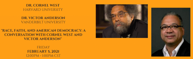 """Cornel West, Victor Anderson: """"Race, Faith and American Democracy: A Conversation"""""""