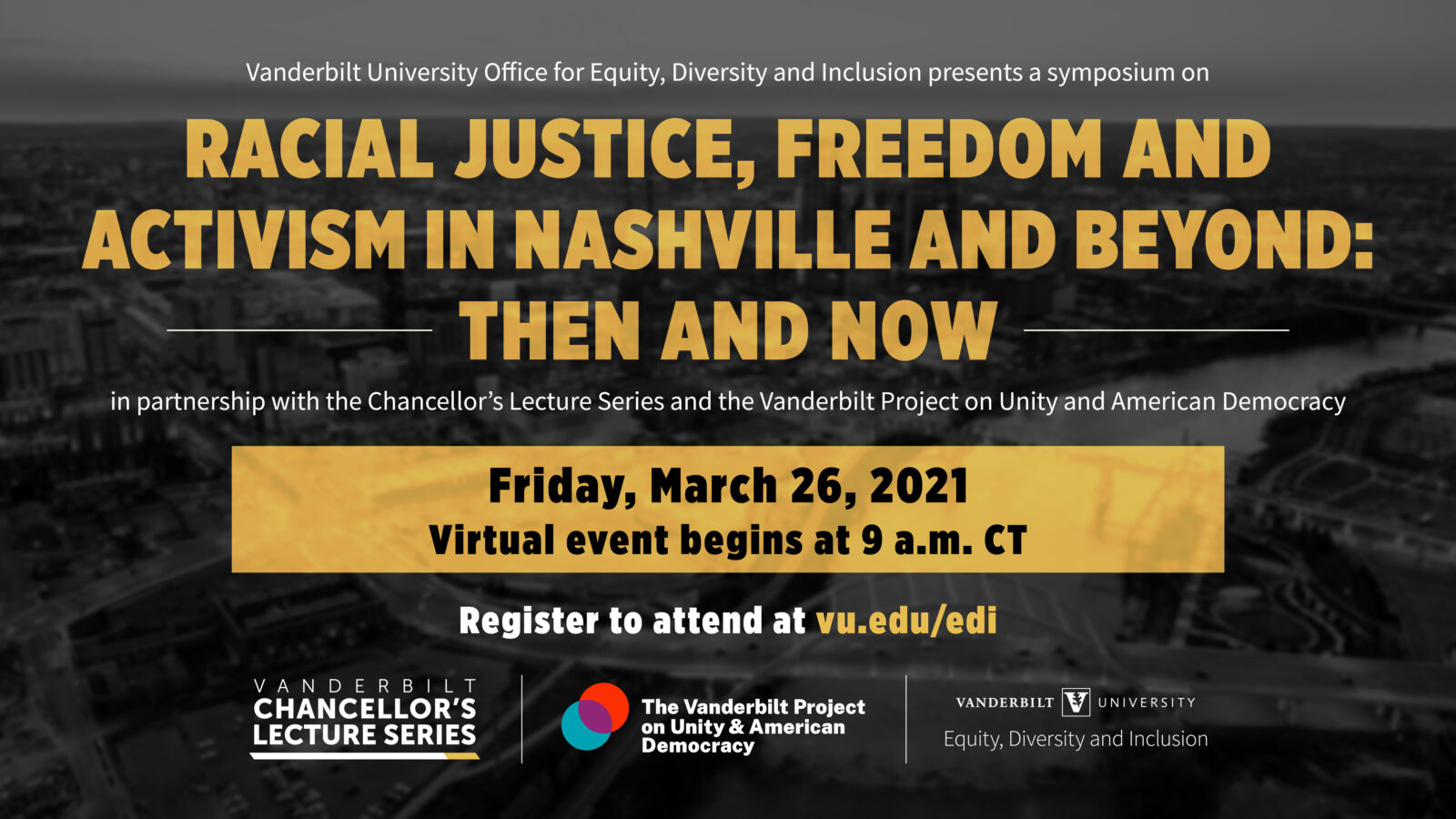 Racial Justice, Freedom and Activism in Nashville and Beyond: Then and Now Symposium