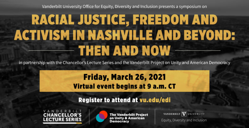 Vanderbilt convenes scholars, activists across generations to examine Nashville's role in fight for racial justice (UPDATED)