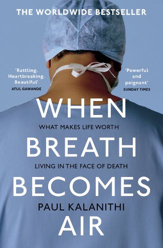 """""""When Breath Becomes Air"""" by Paul Kalanithi"""
