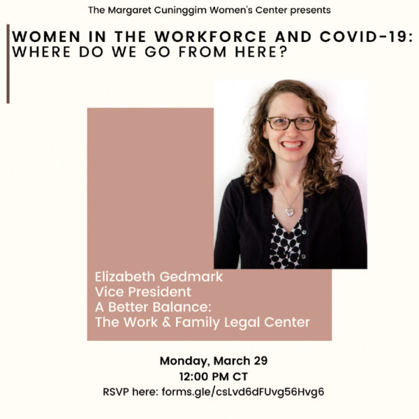 Elizabeth Gedmark: Women in the Workforce and COVID-19: Where Do We Go from Here?