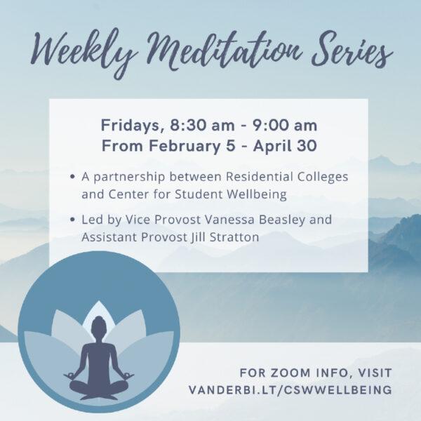 Weekly Meditation Series