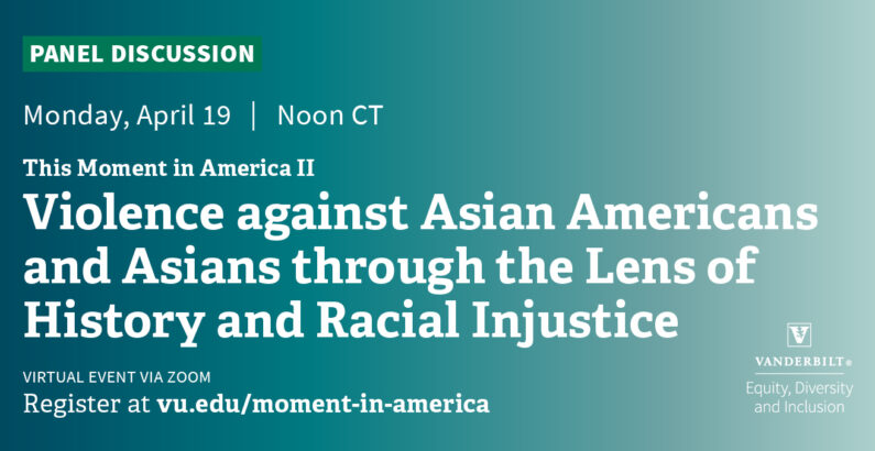 Panel to focus on violence against Asians and Asian Americans through lens of history and racial injustice