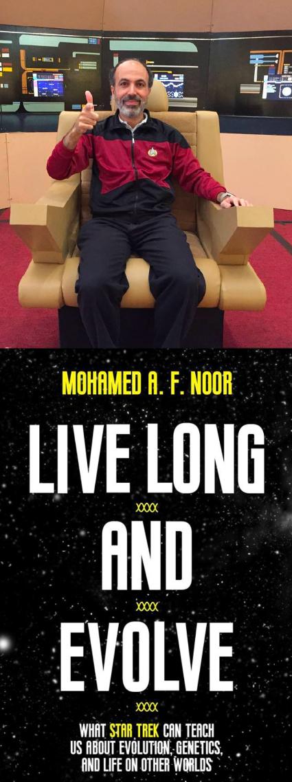 "Mohamed A.F. Noor ""Live Long and Evolve"""