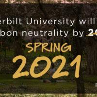 Vanderbilt University will reach carbon neutrality by spring 2021
