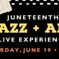 Juneteenth Jazz and Art Festival