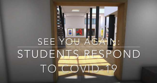 Curb Scholars, ArtLab Studio collaborate on 'See You Again: Students Respond to COVID-19'
