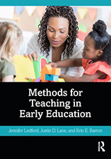 Book cover, Methods for Teaching in Early Education by Jennifer Ledford and Erin E. Barton