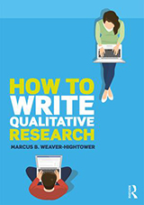 Book cover, How to Write Qualitative Research by Marcus Weaver-Hightower