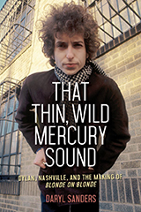 Book cover, That Thin, Wild Mercury Sound by Daryl Sanders