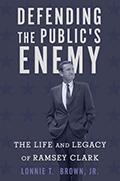 Brown Defending the Public's Enemy120