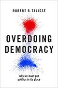Talisse Overdoing Democracy120