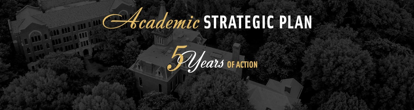 Academic Strategic Plan's five-year progress report shows transformative impact.