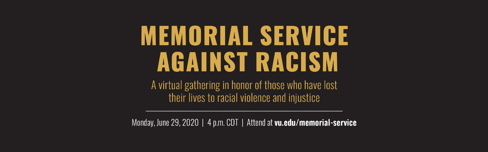 View the Memorial Service Against Racism