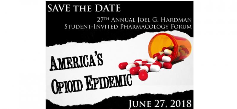 27th Annual Joel G. Hardman Student-Invited Pharmacology Forum June 27, 2018