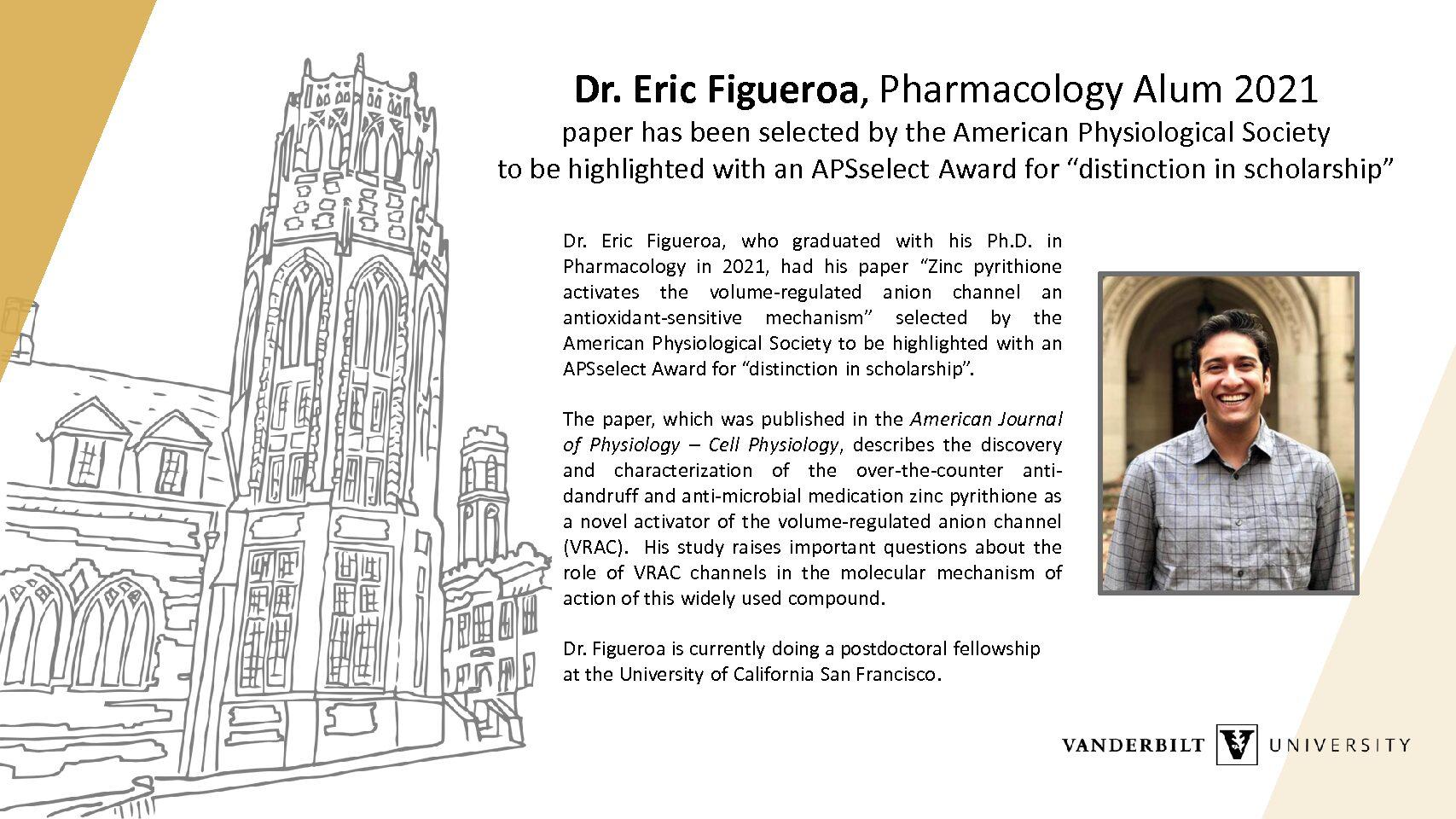 "Dr. Eric Figueroa APSselect Award for ""distinction in scholarship"""