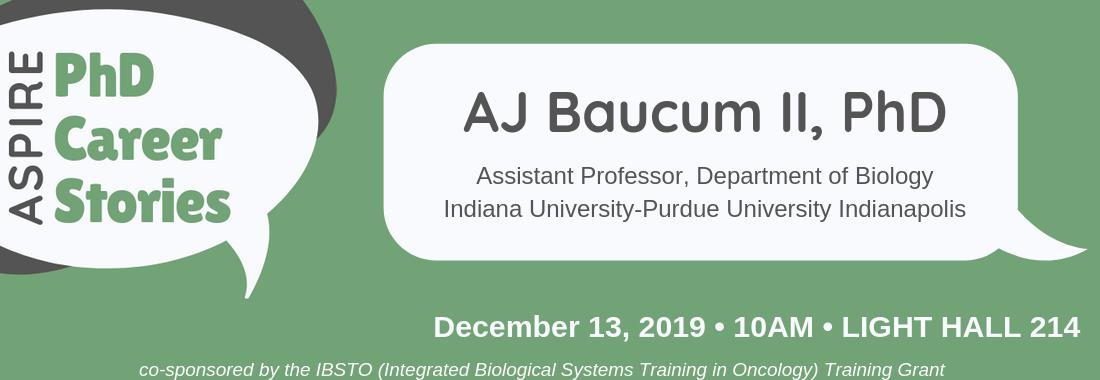 PhD Career Stories: AJ Baucum, PhD