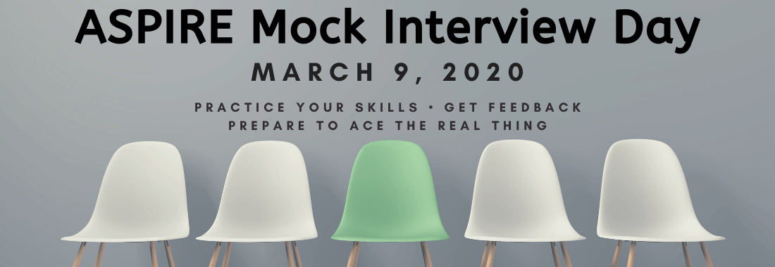 Apply now! ASPIRE Mock Interview Day, March 9th