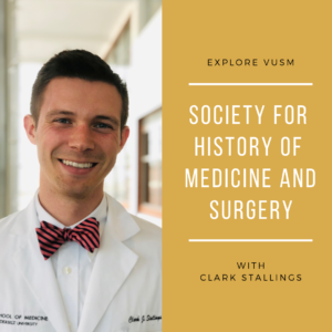 Explore VUSM - Society for History of Medicine and Surgery