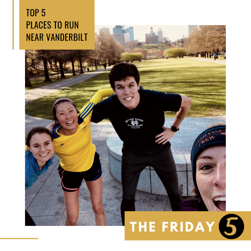 Friday Five: Top 5 Places to Run Near Vanderbilt