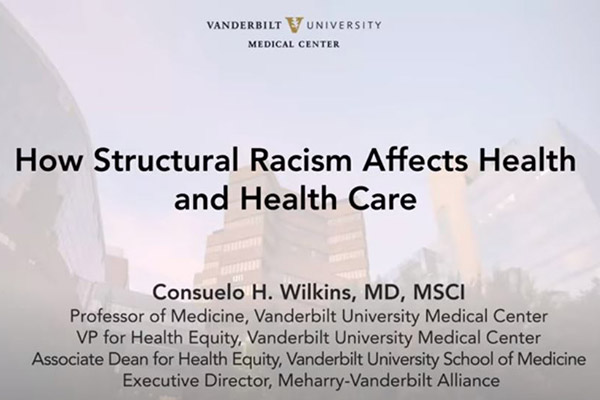 Watch Medicine Grand Rounds on the affect of racism on health and health care