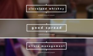 Accelerator students worked with Cleveland Whiskey, Good Spread and Olivia Management on projects.