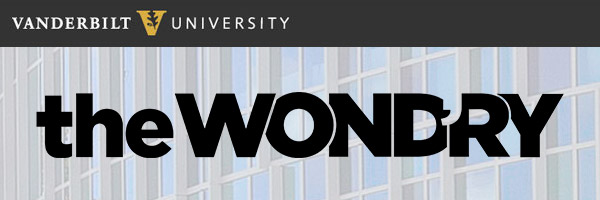 the Wond'ry E-Newsletter [Vanderbilt University]