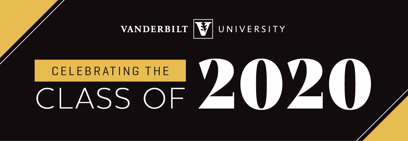Vanderbilt University: Celebrating the Class of 2020