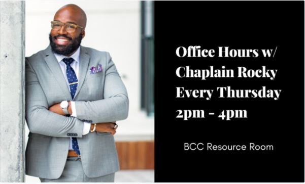 BCC Office Hours with Chaplain Rocky