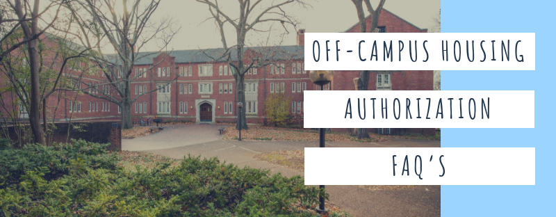 Have a question about Off-Campus Housing Authorization?