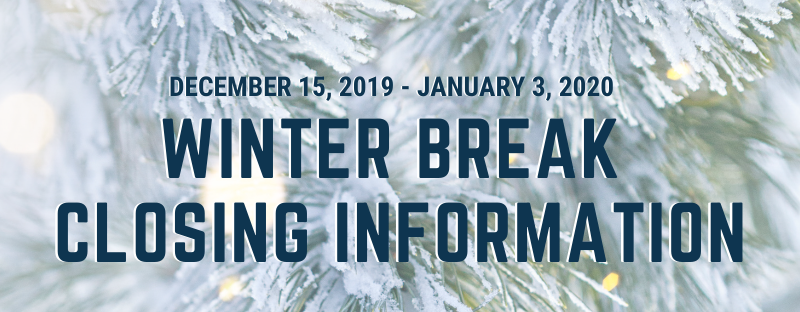 Winter Break Notice