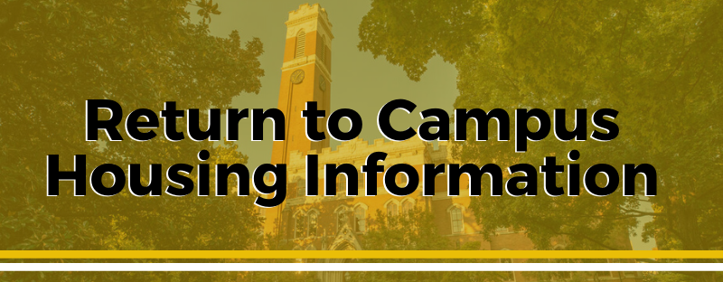 Return to Campus Housing Information