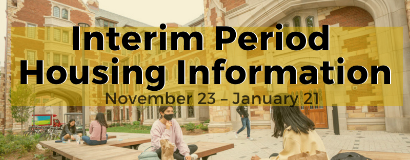 Interim Period Housing Information