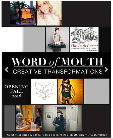 Word of Mouth: Transformations Exhibit