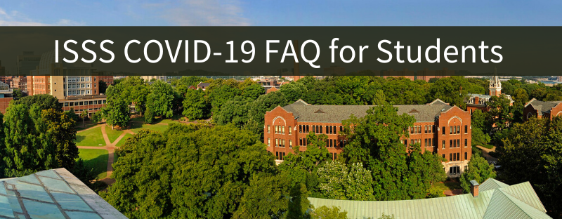 ISSS COVID-19 Frequently Asked Student Questions