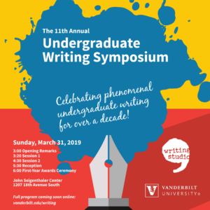Poster for the Undergraduate Writing Symposium on March 31, 2019