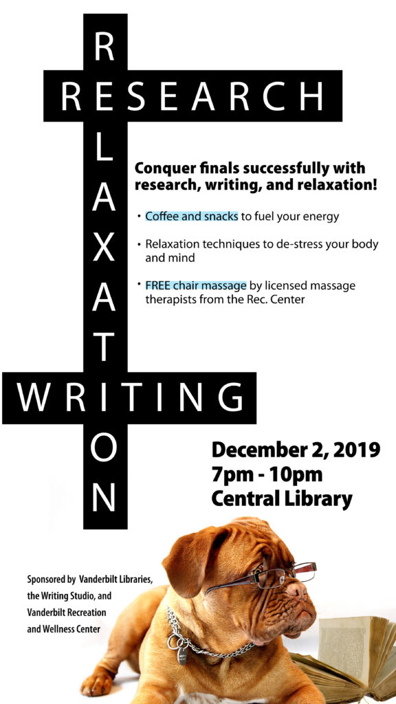 Poster prominently featuring a brown down wearing glasses against a white background that advertises Research Writing and Relaxation Night at Central Library on 12/2 7-10pm