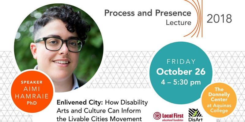 Enlivened City: How Disability Arts & Culture Can Inform the Livable Cities Movement