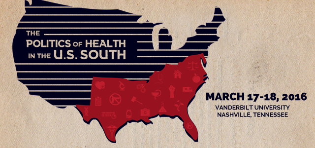 The Politics of Health in the U.S. South Conference
