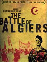 "The Batle of Algiers ""La bataille d'Alger"""