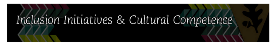 Click on this image to be taken to the page for the Inclusion Initiatives and Cultural Competence office.