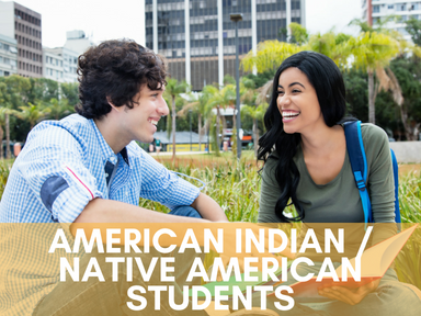 Click the link below this image to access our page for American Indian/Native American students.