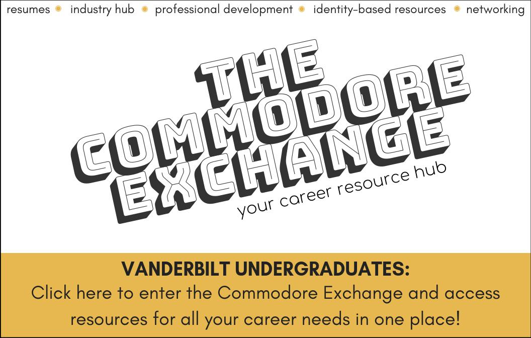 Click here to enter the Commodore Exchange and access resources for all your career needs in one place!